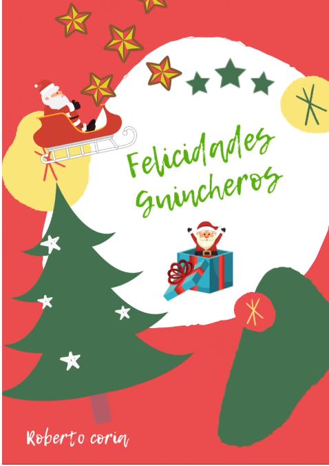 Felices Fiestas a toda la familia de Guincheros